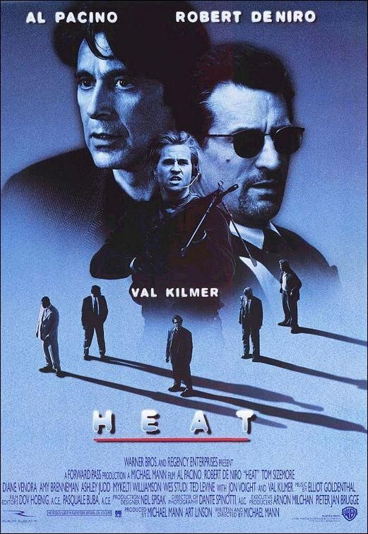"""Heat"" starring Al Pacino, Robert DeNiro, and Val Kilmer."