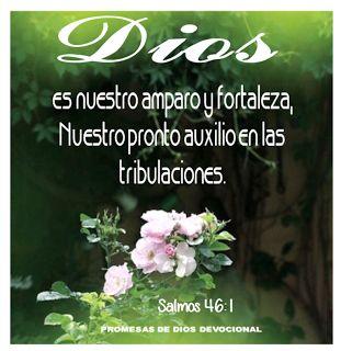 Promesas de Dios: Dios es nuestro amparo y fortaleza¿Somosperseguido...