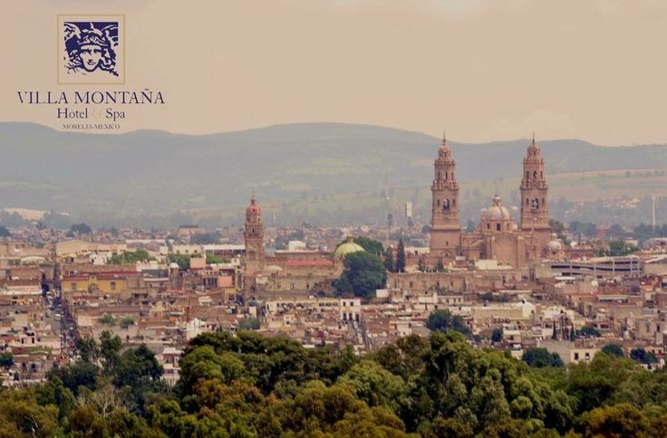 Morelia, desde Villa Montaña, le da la bienvenida a la semana con la más hermosa postal de su majestuosa catedral.   #HotelVillaMontaña