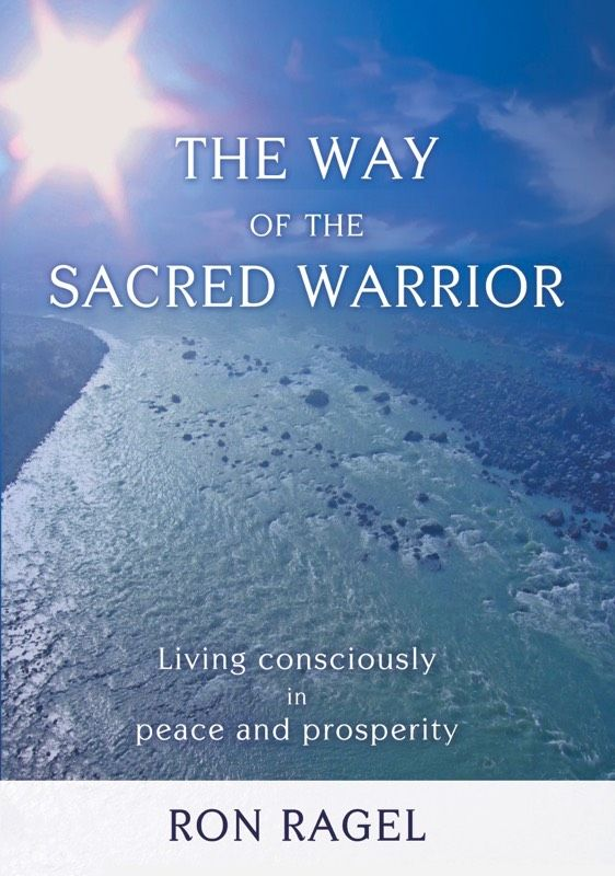 BOOK: The Way of the Sacred Warrior AUD $17.95  The Way of the Sacred Warrior - Ron Ragel