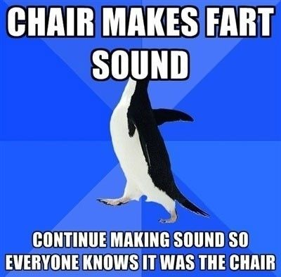 ha yea.....Absolute, Awkward Moments, Awkward Penguins, Accurate, Farts Sounds, Too Funny, So True, Admit, True Stories