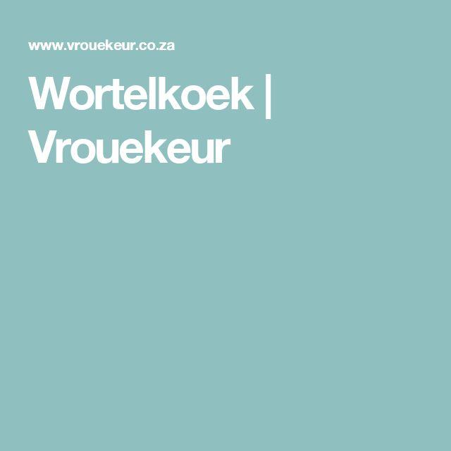 Wortelkoek | Vrouekeur