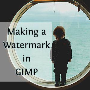 Making a watermark in GIMP - GIMP Tutorial - Beautiful Blogs, Beautiful Pictures