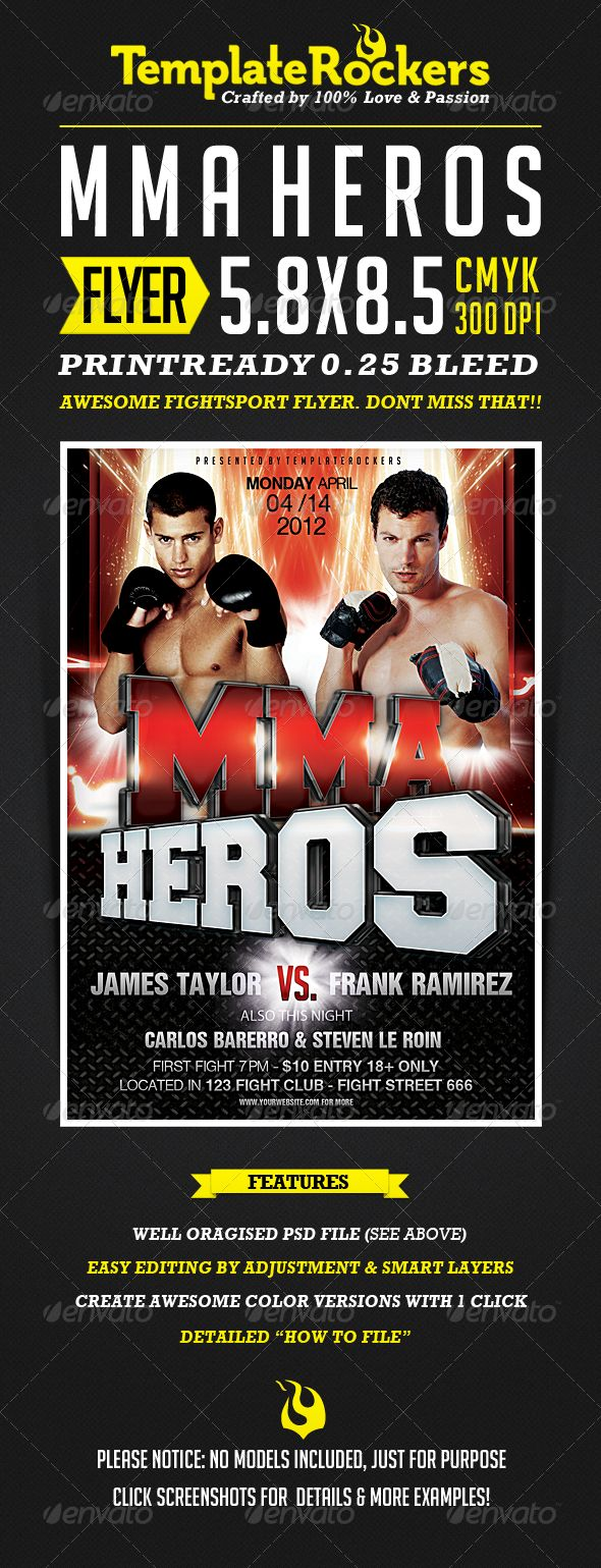 MMA Heros | Fightsport Flyer #GraphicRiver Item Informations Promote your next fight sport event with this vibrant, powerful flyer. Edit, your text with easy smart layers, place your own fighters, and impress your customers. Features : 5.8×8.5 | 1775×2525 PX | 0.25 BLEEDS (300 DPI) Printready Well organised PSD File Smart Replacement Layers for Image replacement Well organised PSD Docs (colored & logical named folders) Full editable type layers Very well documented ...