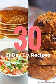 30 - 21 Day Fix Approved Recipes