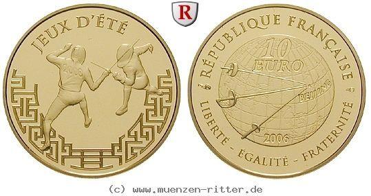 RITTER Frankreich, 10 Euro 2006, Olympische Spiele Peking 2008 - Fechten, PP #coins