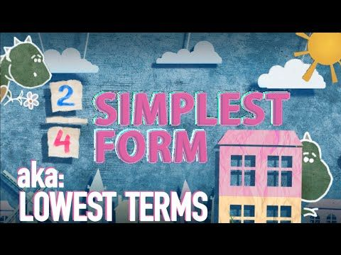 Simplest Form Song: Simplifying Fractions To Lowest Terms