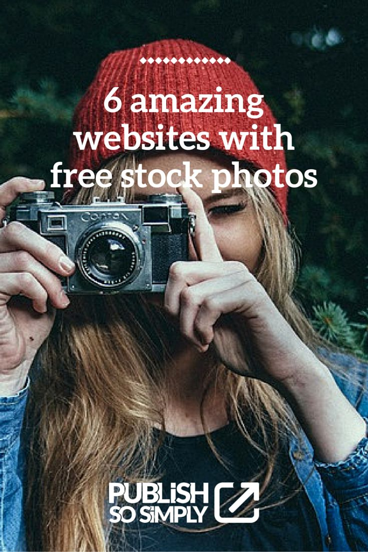 6 websites where people share their beautiful pictures for free #visualcontent #freephotos