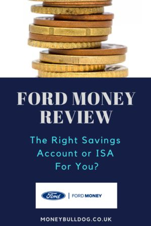Ford Money ISA and Savings Account Review