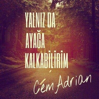 Cem Adrian-Yalnız Da Ayağa Kalkabilirim