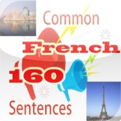 App name: Common French 160 Sentences. Price: $0.99. Category: . Updated:  Sep 01, 2012. Current Version:  1.0. Size: 7.60 MB. Language: . Seller: . Requirements: Compatible with iPhone 3GS, iPhone 4, iPhone 4S, iPod touch (3rd generation), iPod touch (4th generation) and iPad. Requires iOS 4.0 or later.. Description: This App is a practical tool f  or foreigners who live, work o  r travel in France to practice   their spoken French. App incl  udes most commonly topics,  lip;  .