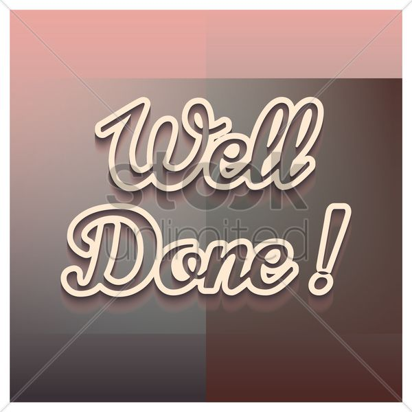 well done greeting vector graphic