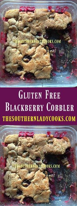 The Southern Lady Cooks Gluten Free Blackberry Cobbler