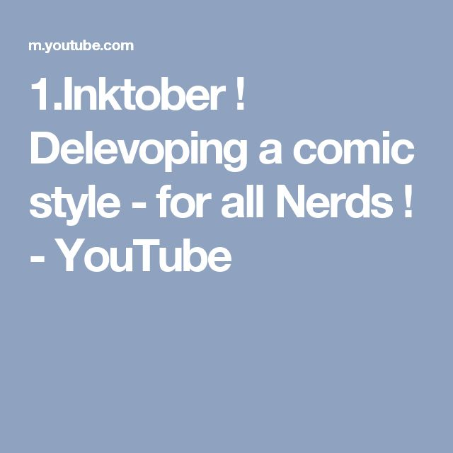 1.Inktober ! Delevoping a comic style - for all Nerds ! - YouTube