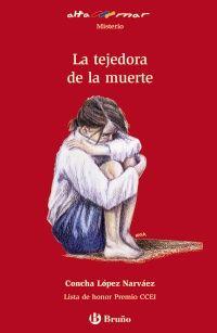 1º ESO La tejedora de la muerte http://www.brunolibros.es/libro.php?id=1659769