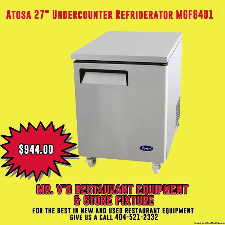 """Limited time offer Atosa 27"""" Undercounter Refrigerator was $1100 now only $944 the best in new and used restaurant equipment give us a call 404-521-2332 or come by to Mr.V's Restaurant Equipment 510 Jones Ave. NW Atlanta,GA 30314.For More Info click link http://bit.ly/2lizXI10"""