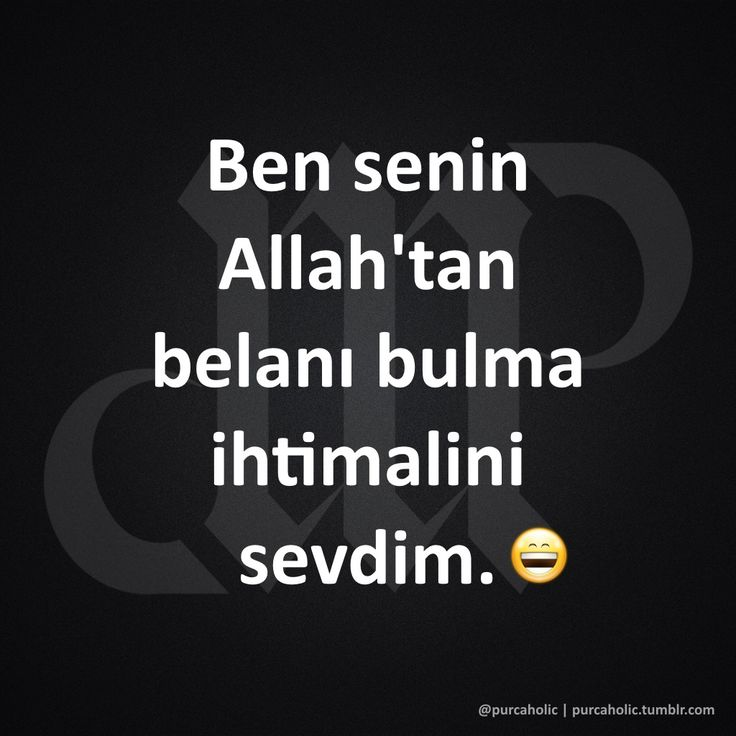 Ben senin Allah'tan belanı bulma ihtimalini sevdim. :)  #sözler #anlamlısözler #güzelsözler #manalısözler #özlüsözler #alıntı #alıntılar #alıntıdır #alıntısözler #şiir