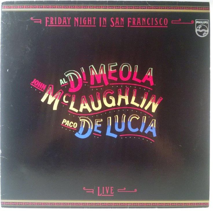 Al Di Meola, John McLaughlin - Friday Night In San Francisco