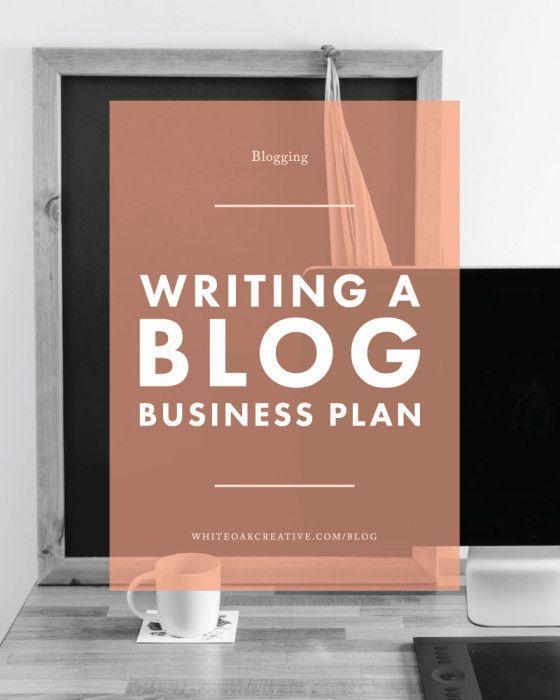 Writing A Blogging Business Plan