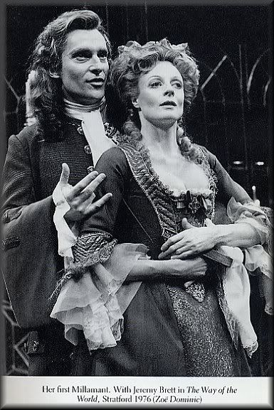 Maggie Smith & Jeremy Brett -The Way of the World by William Congreve (1976)  - Congreve plucked the name of Mirabell from Fletcher's The Wild Goose Chase, which was revived in the early Restoration.  Neither of these fellows think that the ladies will win their hearts... Ha!