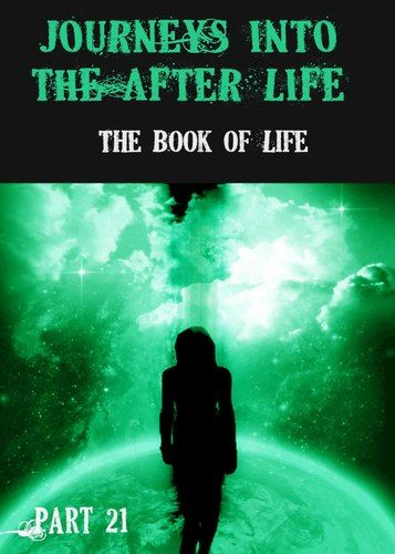 http://eqafe.com/p/journeys-into-the-afterlife-the-book-of-life-part-21