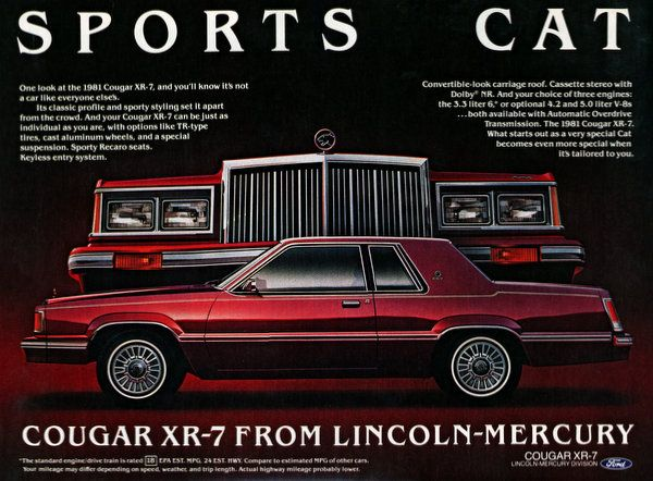 "Share Tweet + 1 Mail Sports cat: Cougar XR-7 from Lincoln-Mercury ""One look at the 1981 Cougar XR-7, and you'll know it is not a ..."