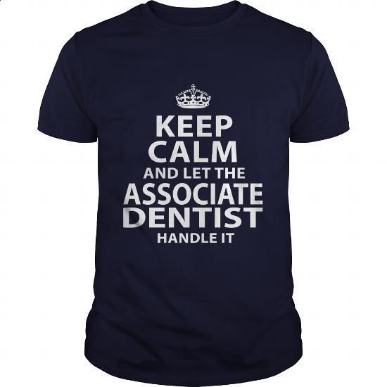 ASSOCIATE-DENTIST #teeshirt #clothing. MORE INFO => https://www.sunfrog.com/LifeStyle/ASSOCIATE-DENTIST-106153016-Navy-Blue-Guys.html?60505