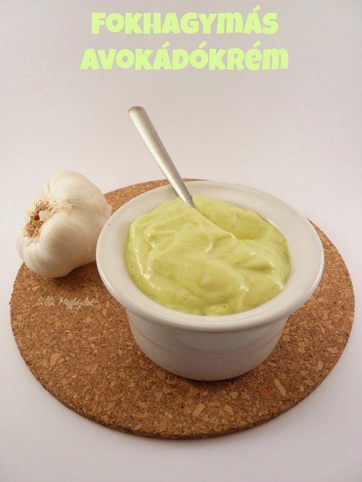 Megfőzlek...: Fokhagymás avokádókrém