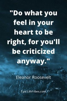Inspirational and motivational quotes from the lovely, magnificent Eleanor Roosevelt to lift you up and get you into a positive thinking state of mind. If you're feeling down, anxious,  depressed, or not feeling anything at all, check out this post about