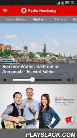 Radio Hamburg  Android App - playslack.com ,  Mit der neuen Radio Hamburg App habt Ihr jetzt noch mehr Radio Hamburg als jemals zuvor auf dem Smartphone und Tablet . Viele neue Features machen die App zu so viel mehr als nur einem einfachen Radioplayer. Mit dem Mega-Hit-Reminder verpasst Ihr ab jetzt keinen Eurer Lieblings-Mega-Hits mehr. Die Inhalte der App könnt ihr personalisieren und so zurecht schieben, wie Ihr es gerne hättet. Zusätzlich gibt es natürlich alle wichtigen Infos zu…