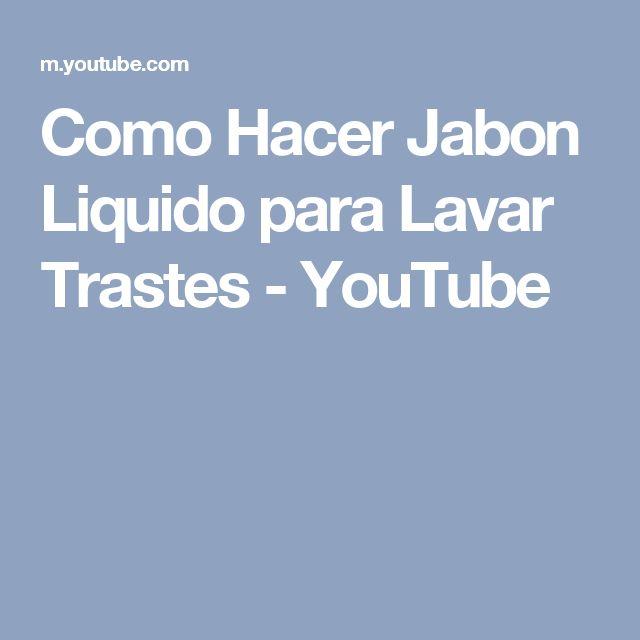 Como Hacer Jabon Liquido para Lavar Trastes - YouTube