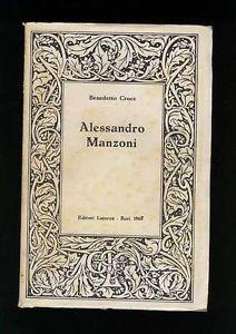 ALESSANDRO-MANZONI-Saggi-e-discussioni-N-191-Benedetto-Croce-Ed-Laterza-1969