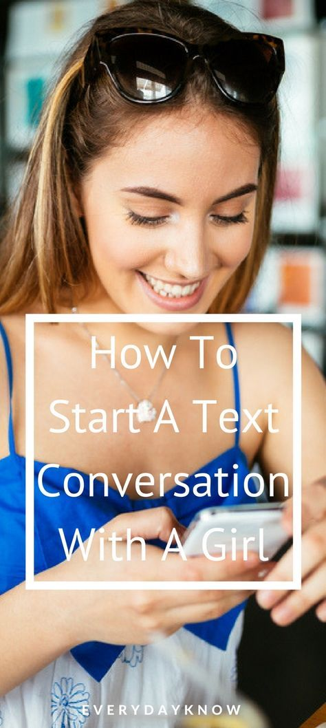 how to start texting a girl