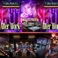 AfterWork411.com Presents  THE AFTER WORK FRIDAY PARTY at SLATE NYC BILLIARD LOUNGE NYC  Every Friday After Work, join us Eat | Drink | Play | Dance in the
