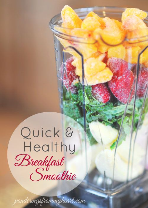 Quick & Healthy Breakfast Smoothie @ ponderingsfrommyheart.com