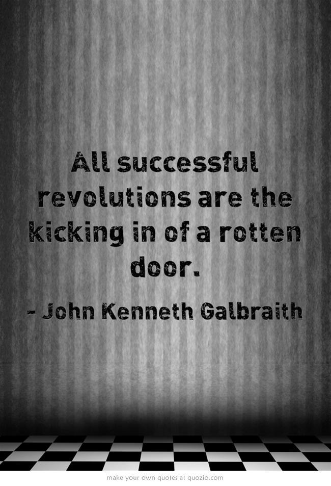 John Kenneth Galbraith.