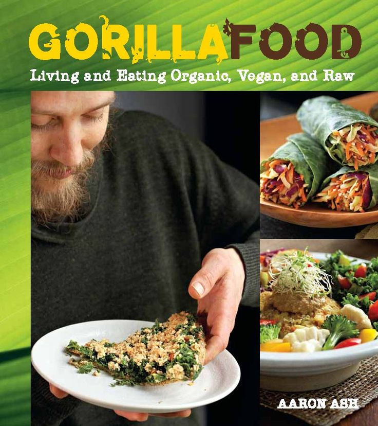 70 best kbl book club images on pinterest books to read libros gorilla food living and eating organic vegan and raw aaron ashs new book forumfinder Choice Image