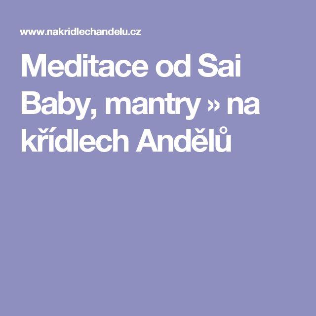 Meditace od Sai Baby, mantry  » na křídlech Andělů