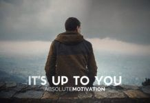 It's Up To You (Motivational Video)