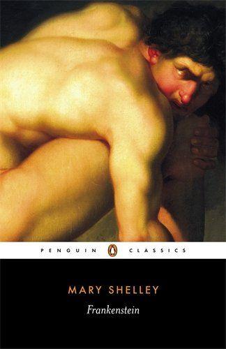 Frankenstein: Or, the Modern Prometheus (Penguin Classics): Amazon.co.uk: Mary Shelley: 9780141439471: Books