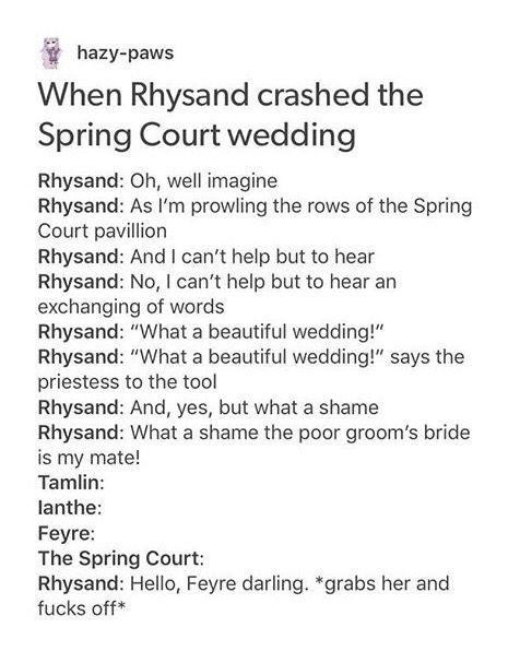 A Court of thorns and roses, Sarah J mass<<Rhys, my spirit animal