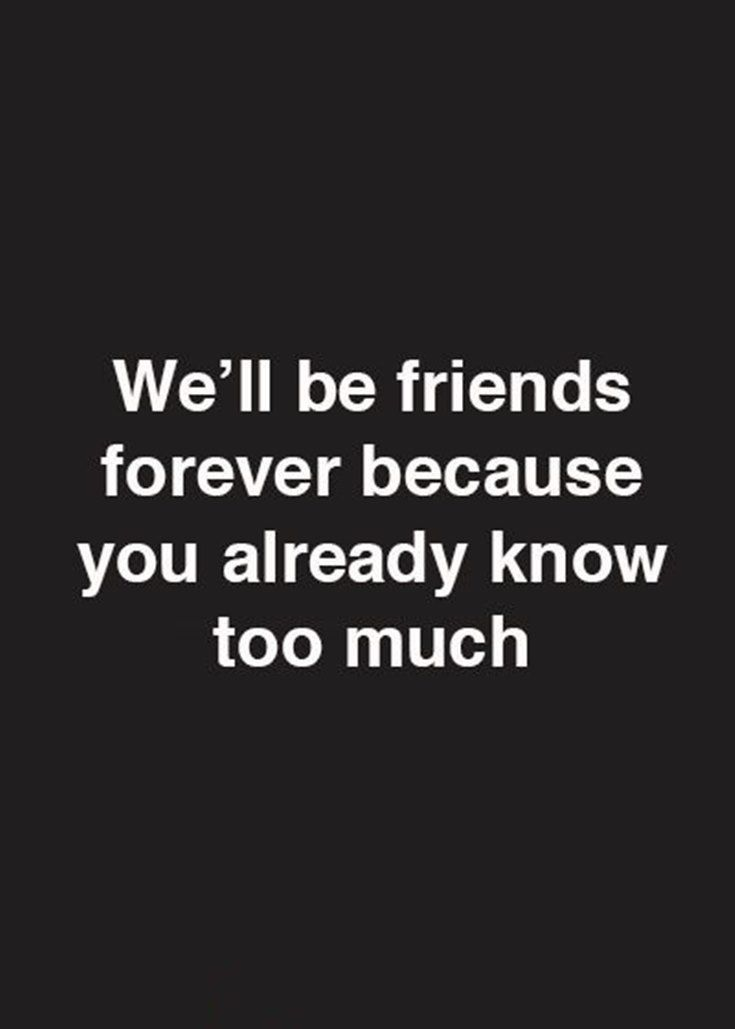 35 Cute Best Friends Quotes True Friendship Quotes With Images 6 True Friendship Quotes Friends Quotes Funny Best Friend Quotes Funny