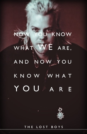 The Lost Boys Lost boys, Movie quotes, The lost boys 1987