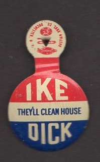 Ike & Dick Campaign button tab: House
