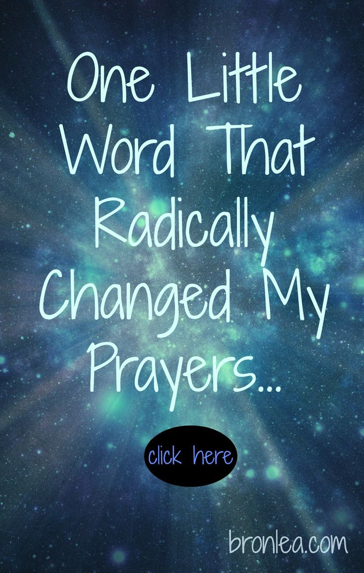 One little word that radically changed my prayers