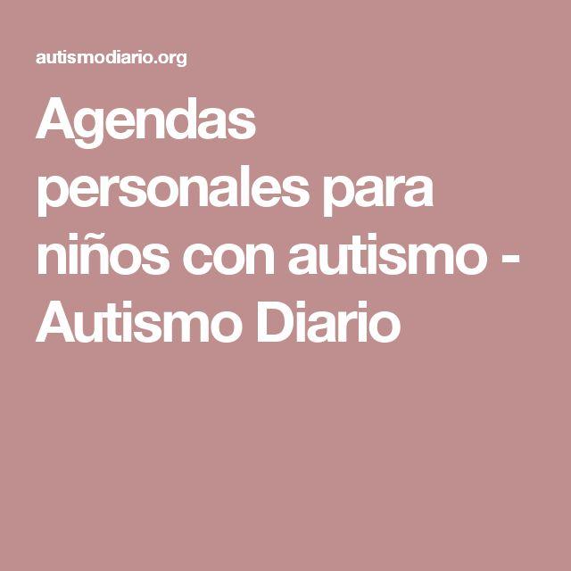 Agendas personales para niños con autismo - Autismo Diario