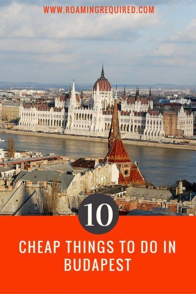 Budapest top 10 with Roaming Required
