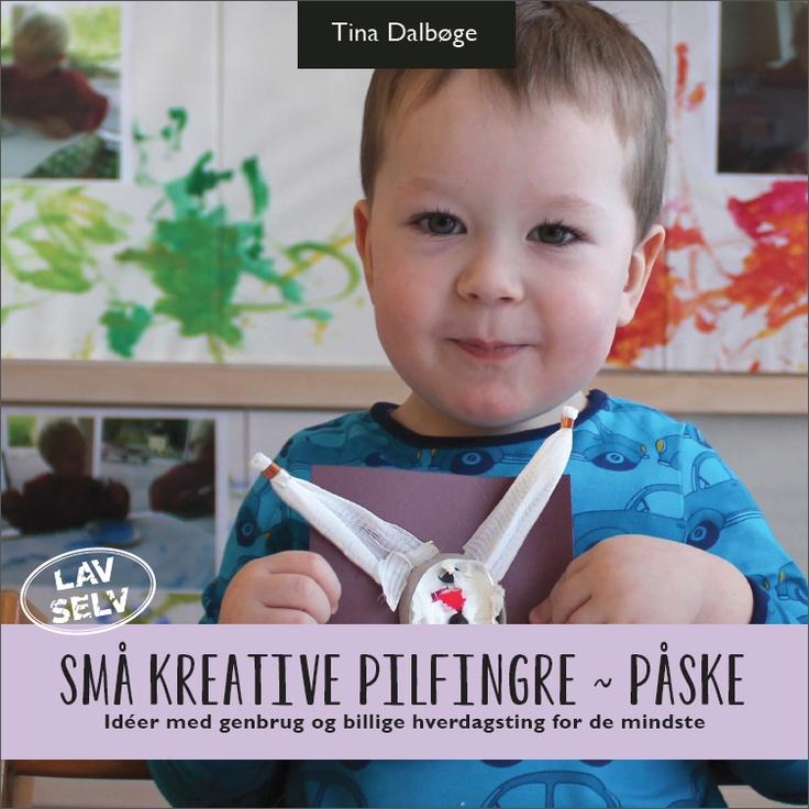 E-bog - SMÅ KREATIVE PILFINGRE - PÅSKE