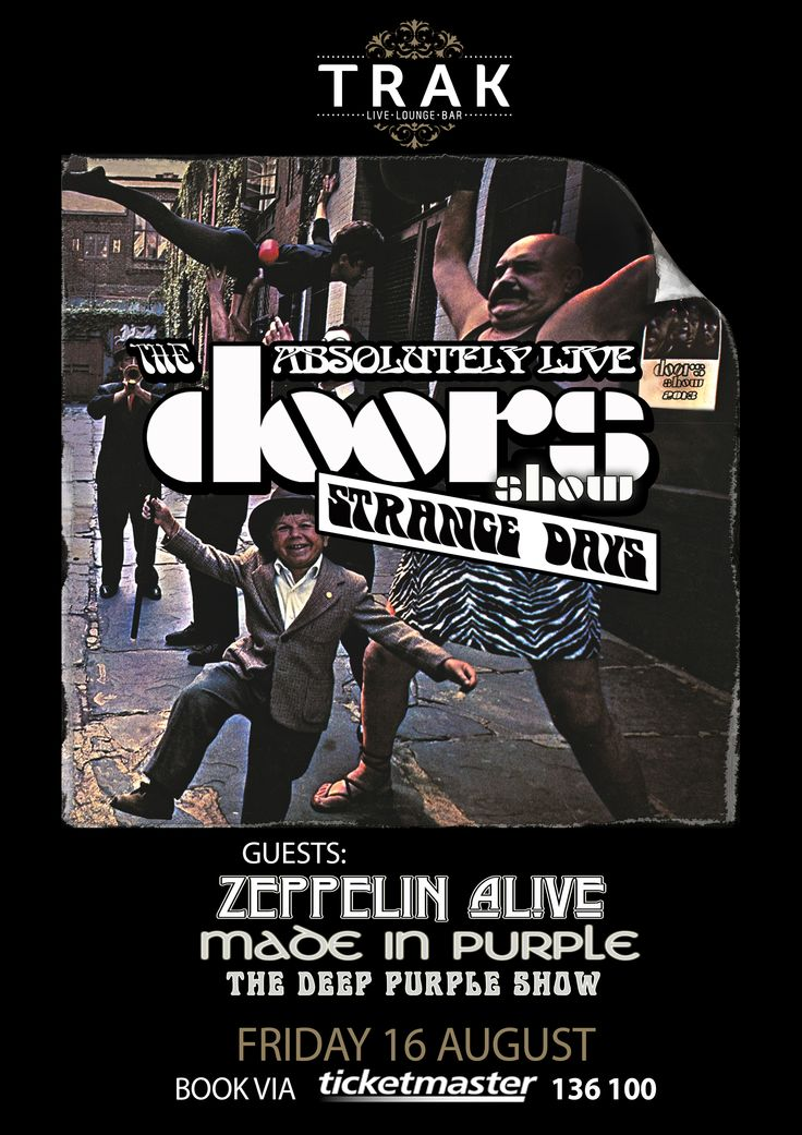 The Absolutely Live Doors Show - Friday 16th August. http://www.ticketmaster.com.au/venue/157118?tm_link=edp_Venue_Image