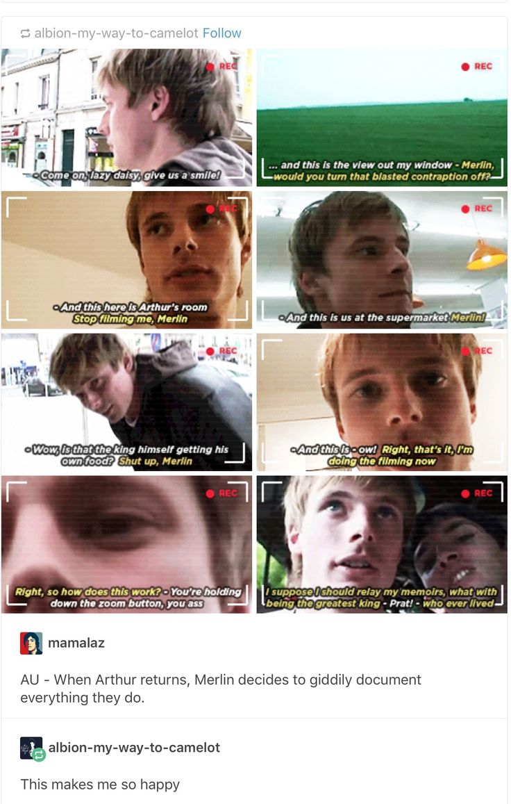 #Merlin IRL - Merlin decides to video everything he and Arthur does